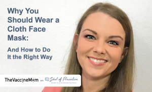 Title Graphic: Why Wear a Cloth Face Mask and How to Do it the Right Way